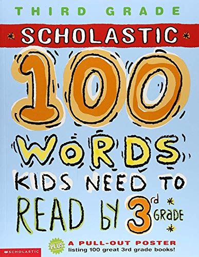 9780439306188: 100 Words Kids Need to Read by 3rd Grade (100 Words Math Workbook)