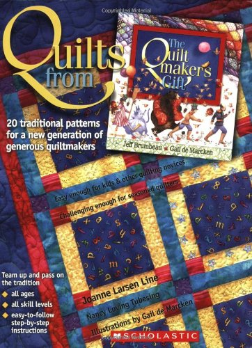 9780439309097: Quilts From The Quiltmaker's Gift