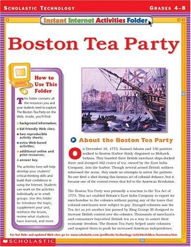 9780439309516: Instant Internet Activities Folder: Boston Tea Party