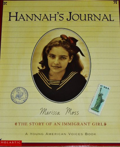 9780439312332: Hannah's Journal: The Story of an Immigrant Girl (A Young American Voices Book)