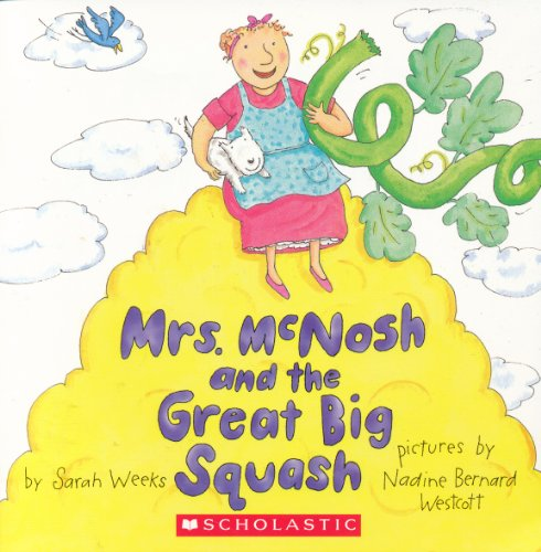 9780439312394: Mrs. McNosh and the Great Big Squash