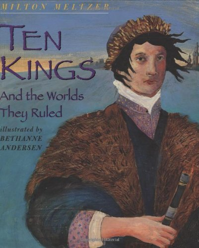 9780439312936: Ten Kings and the Worlds They Ruled