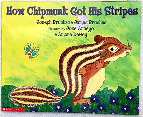 9780439313254: How Chipmunk Got His Stripes