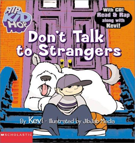 9780439313858: Don't Talk to Strangers (HipKidHop)