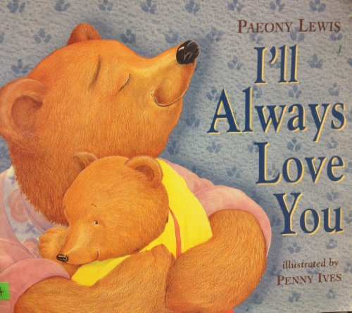 9780439314145: I'll Always Love You
