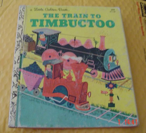 9780439314176: The Train to Timbuctoo