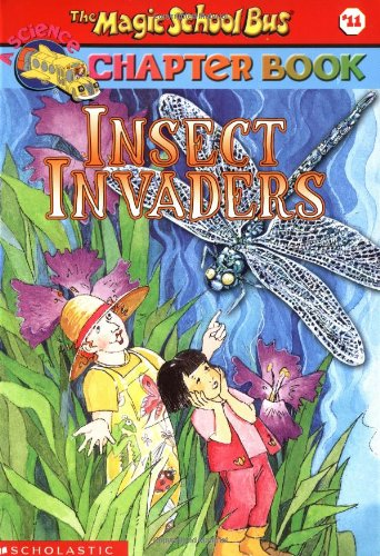 9780439314312: Insect Invaders (Magic School Bus Chapter Book #11)
