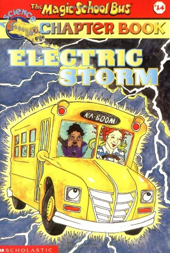 9780439314343: Electric Storm (Magic School Bus Chapter Books, No. 14)