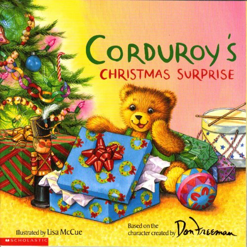 9780439314404: [Corduroy's Christmas Surprise] [by: Lisa McCue]