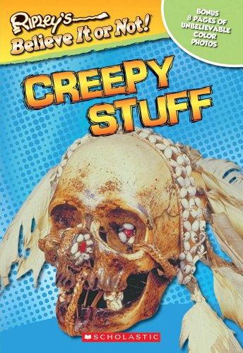 9780439314572: Ripley's Believe It or Not!: Creepy Stuff