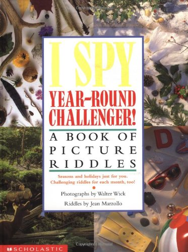 9780439316347: I Spy Year Round Challenger: A Book of Picture Riddles (I Spy (Scholastic Hardcover))