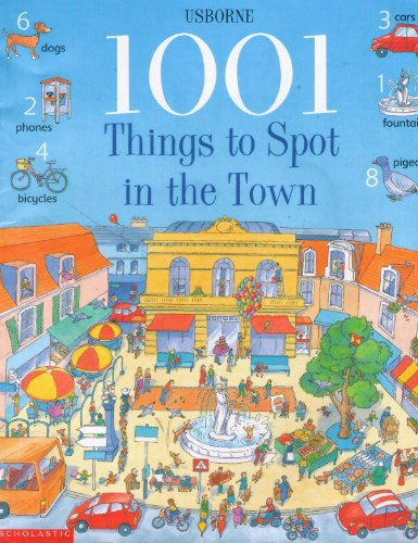 9780439316415: 1001 Things to Spot in the Town