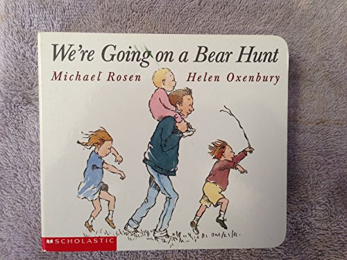9780439316941: [We're Going on a Bear Hunt] (By: Michael Rosen) [published: October, 1997]