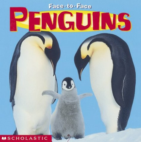 9780439317085: Penguins (Face To Face)