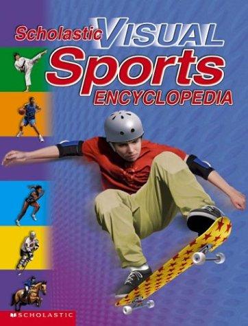9780439317214: Scholastic Visual Sports Encyclopedia