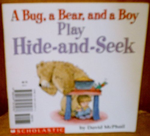 9780439317276: A Bug, a Bear, and a Boy Play Hide-and-Seek