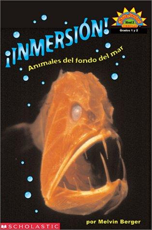9780439317320: Dive! A Book About Sea Creatures (Inmersion! Animales del fondo del mar) Level 3 (Hello Reader, Science)