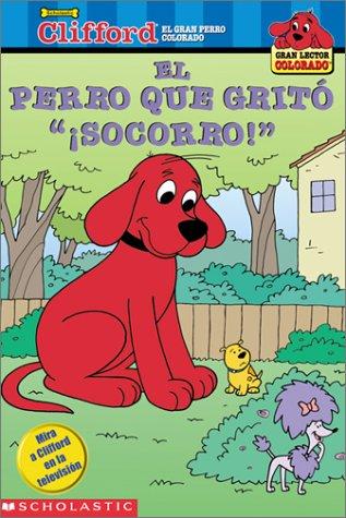 9780439317344: Clifford: El Perro Que Grito