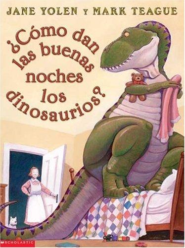 9780439317351: Como Dan las Buenas Noches los Dinosaurios?