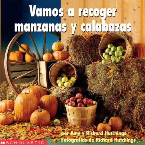 9780439317399: Vamos a Recoger Manzanas y Calabazas (Spanish Edition)