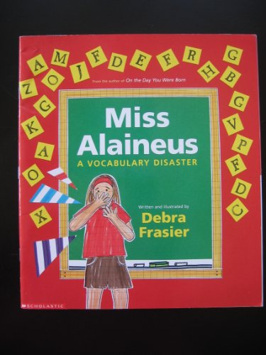 9780439317917: Miss Alaineus, a Vocabulary Disaster