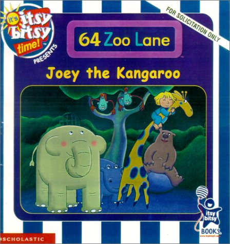9780439317955: Joey the Kangaroo (It's Itsy Bitsy Time)