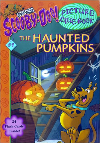 9780439318365: The Haunted Pumpkins (Scooby-Doo! Picture Clue Book, No. 8)