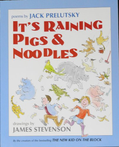 9780439318624: Title: Its raining pigs noodles Poems