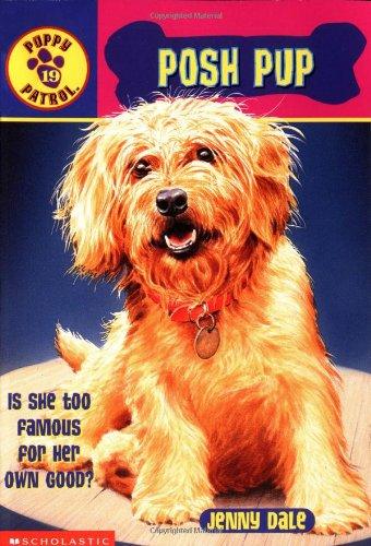 9780439319126: Posh Pup (Puppy Patrol, No. 19)