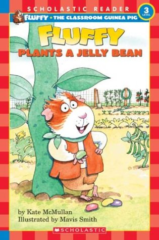 Fluffy Plants A Jellybean (level 3) (Hello Reader! Level 3) (0439319455) by McMullan, Kate