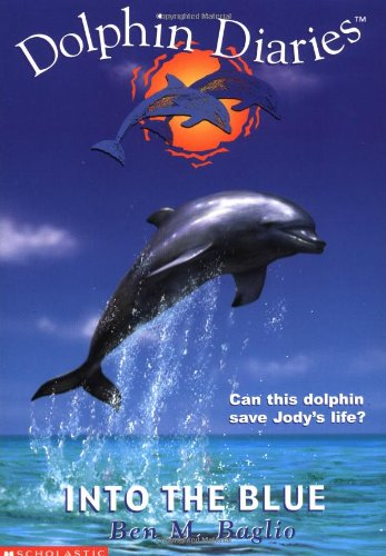 9780439319478: Into the Blue (Dolphin Diaries)
