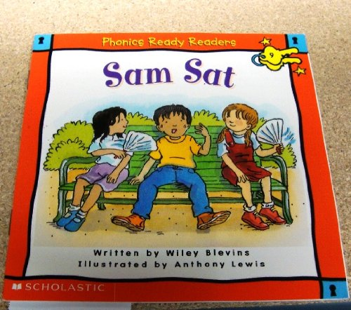 Sam Sat (Phonics Ready Readers): Wiley Blevins
