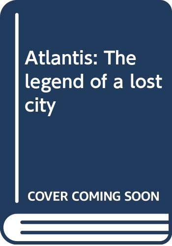9780439320313: Atlantis: The legend of a lost city
