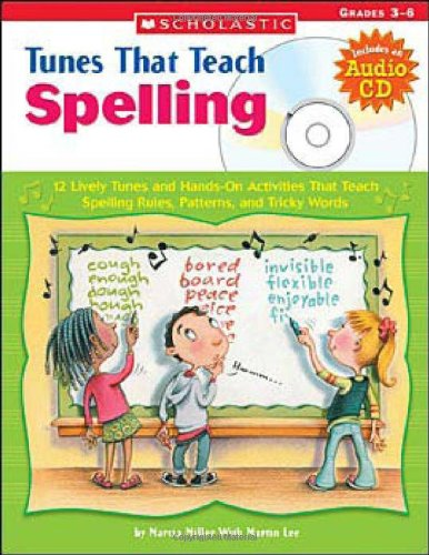 Tunes That Teach Spelling: 12 Lively Tunes: Miller, Marcia, Lee,
