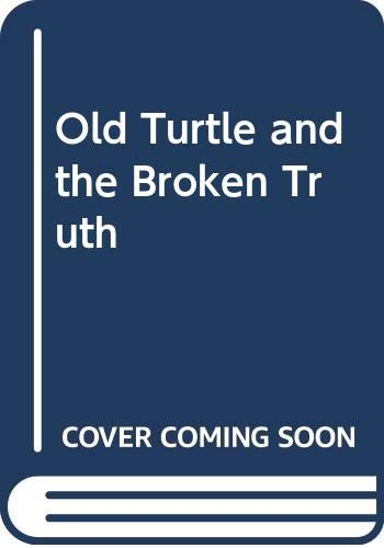 Old Turtle and the Broken Truth (0439321107) by Douglas Wood