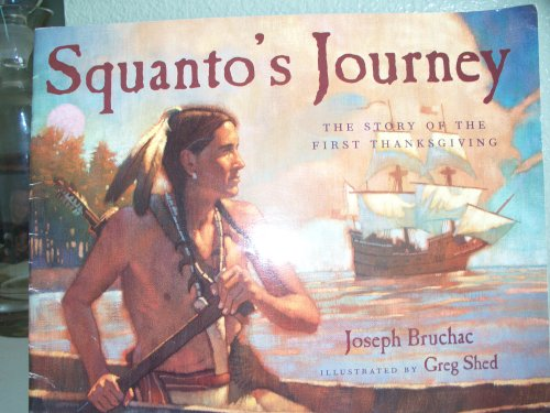 9780439323284: Squanto's journey: The story of the first Thanksgiving