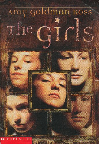 9780439324250: [( The Girls )] [by: Amy Goldman Koss] [Apr-2002]