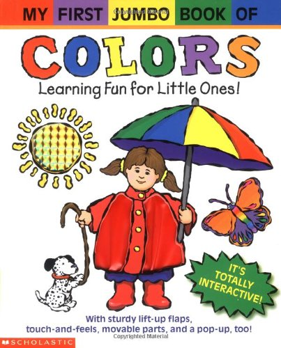 9780439324465: My First Jumbo Book Of Colors