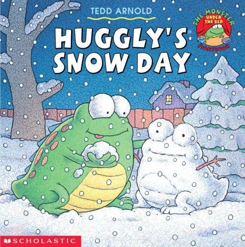 Huggly's Snow Day (9780439324472) by Arnold, Tedd