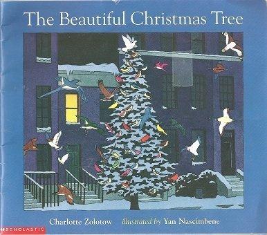 The Beautiful Christmas Tree: Charlotte Zolotow