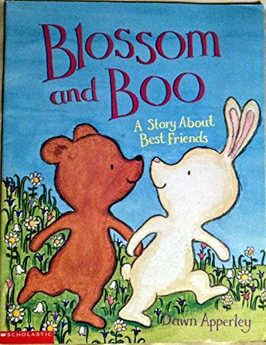9780439324809: Blossom and Boo: A Story About Best Friends