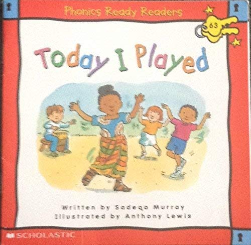9780439324984: Today I Played (Phonics Ready Readers, 63)
