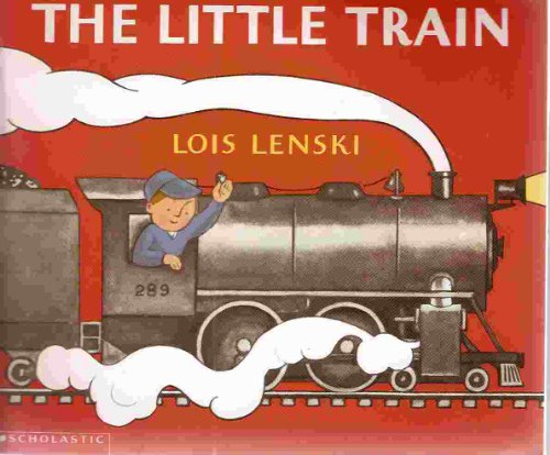 The little train: Lois Lenski