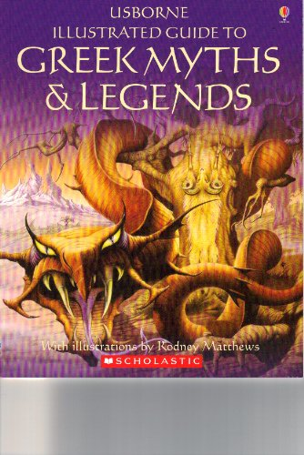 9780439326438: Usborne Illustrated Guide to Greek Myths and Legends