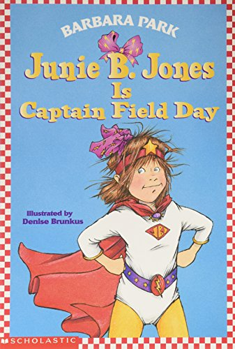 9780439326520: Junie B. Jones Is Captain Field Day