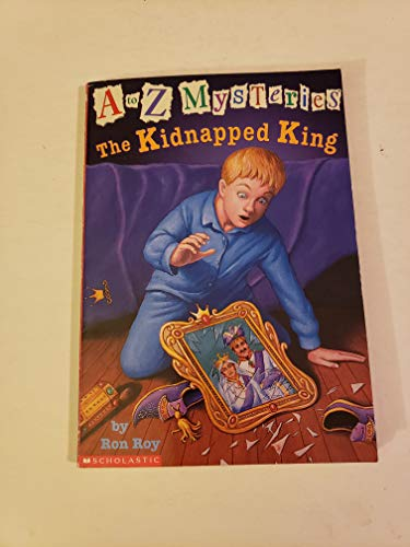 The Kidnapped King (0439326842) by Ron Roy