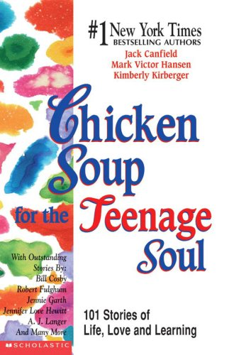 9780439326872: Teenage Soul I: 101 Stories Of Life, Love & Learning (Chicken Soup)