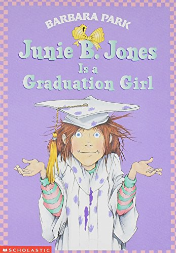 9780439326889: Junie B. Jones is a Graduation Girl