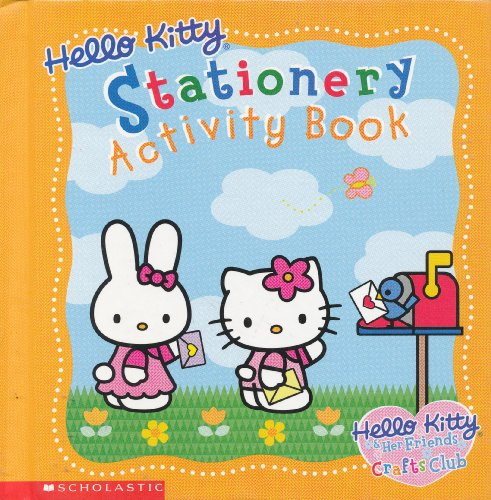 9780439328371: Hello Kitty Stationery Activity Book (Hello Kitty & Her Friends Crafts Club)