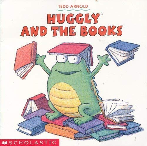 Huggly and the Books (SeeSaw Book Club): Tedd Arnold